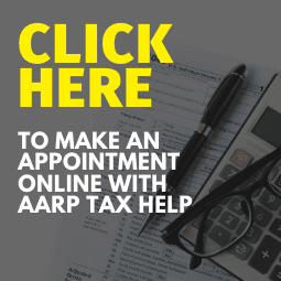 Click here to make an appointment online with AARP Tax Help