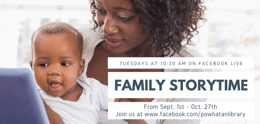 Family Storytime on Facebook Live, Tuesdays at 10:30 am from September 1 to October 27
